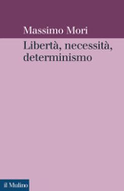 copertina Libertà, necessità, determinismo