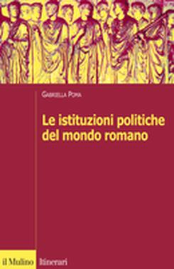 copertina Le istituzioni politiche del mondo romano