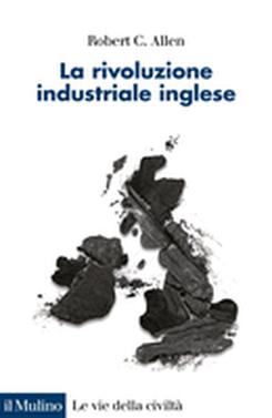 copertina La rivoluzione industriale inglese