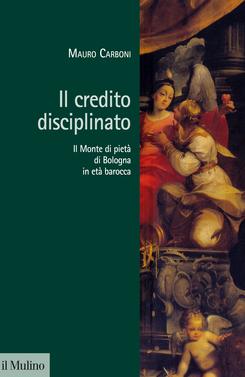 copertina Il Monte di pietà di Bologna in età barocca