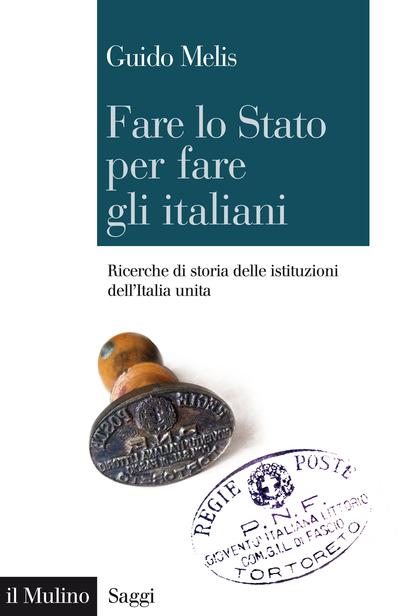 Cover Fare lo Stato per fare gli italiani