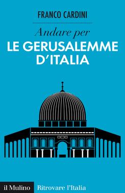 copertina Discover Italy's Jerusalems