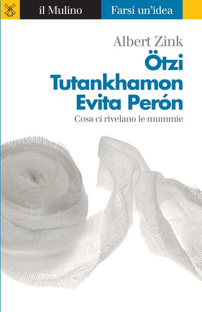 Copertina Ötzi, Tutankhamon, Evita Perón