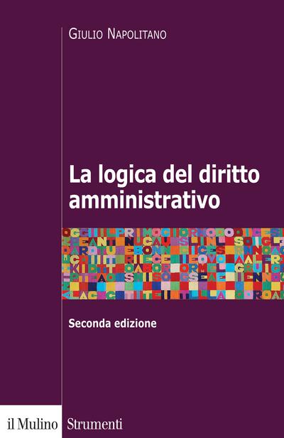 Cover La logica del diritto amministrativo