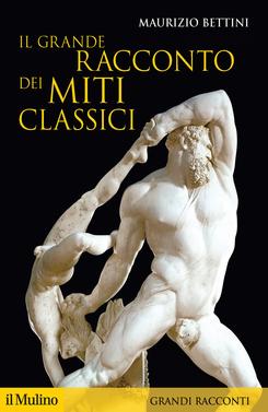 copertina Il grande racconto dei miti classici